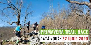 Primavera Trail Race 2020: începe primăvara în mișcare